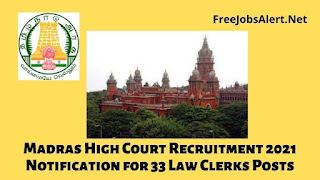 Madras High Court Recruitment 2021 Notification for 33 Law Clerks Posts