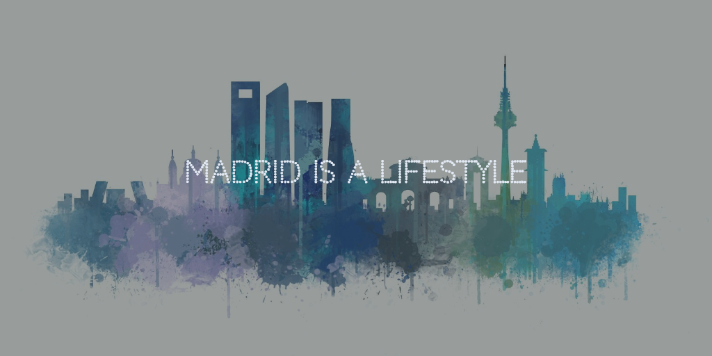 madrid is a lifestyle