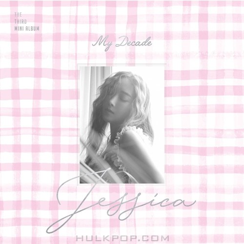 JESSICA JUNG – My Decade – EP (FLAC + ITUNES PLUS AAC M4A)
