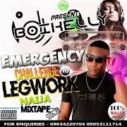 MIXTAPE: DJ Boikelly – Emergency Challenge To Legwork Naija Mixtape Vol. 10