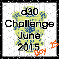 d30 Challenge Day 25