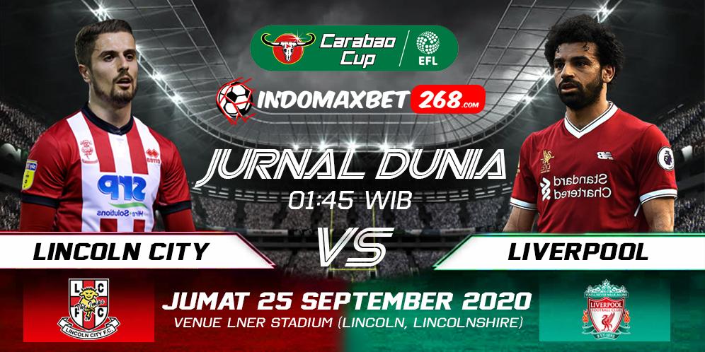 Prediksi Lincoln City vs Liverpool 25 September 2020 Pukul 01:45 WIB