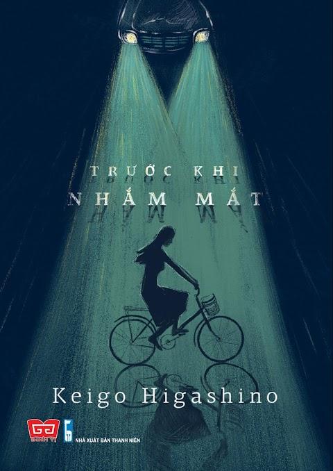 [VIP] Truyện audio trinh thám: Trước Khi Nhắm Mắt- Higashino Keigo (FULL)