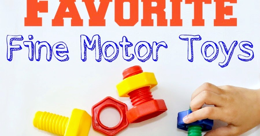 Fine Motor Toys : Favorite fine motor toys still playing school