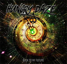 HUNGRY DAZE – Back To My Future