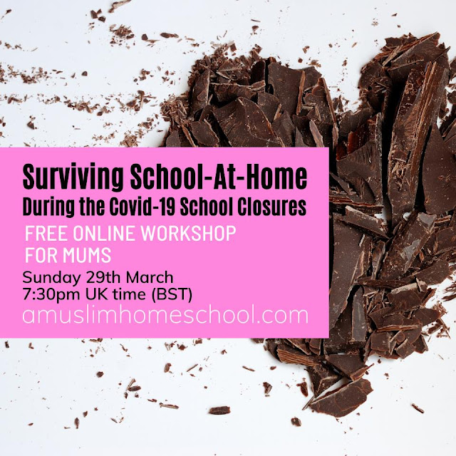free online workshop for Muslim mums surviving school-at-home following the coronavirus school closures