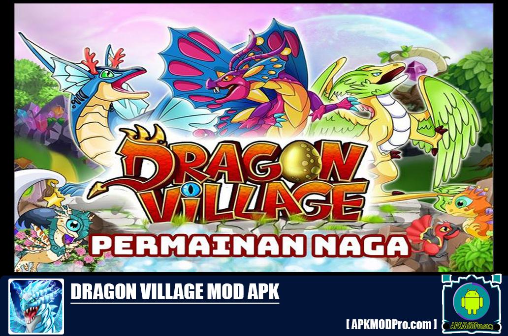Dragon Village Mod Apk 11.34 (Unlimited Money/Gems/Coins) Terbaru 2020