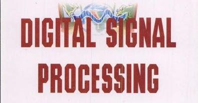 Digital Signal Processing by C  Ramesh Babu Durai ~ Study Guide