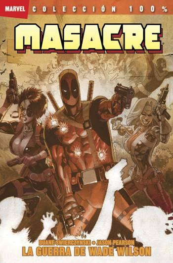 War of Wade Wilson es un cómic excepcional de Deadpool