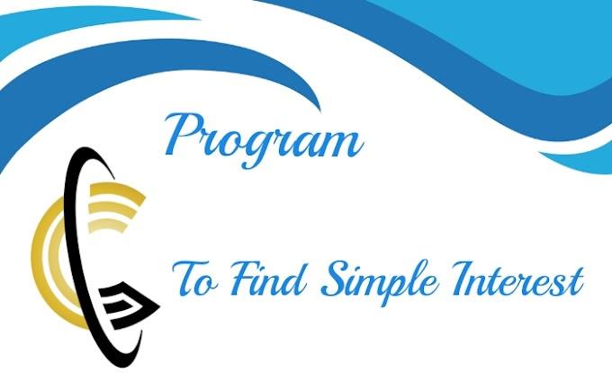 Program To Find Simple Interest.
