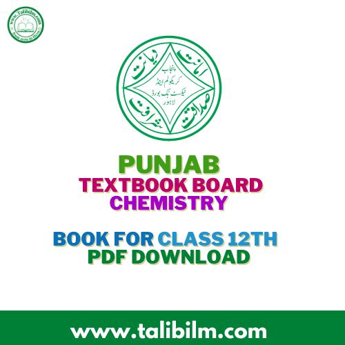 Punjab Textbook Board Chemistry Book class 12th