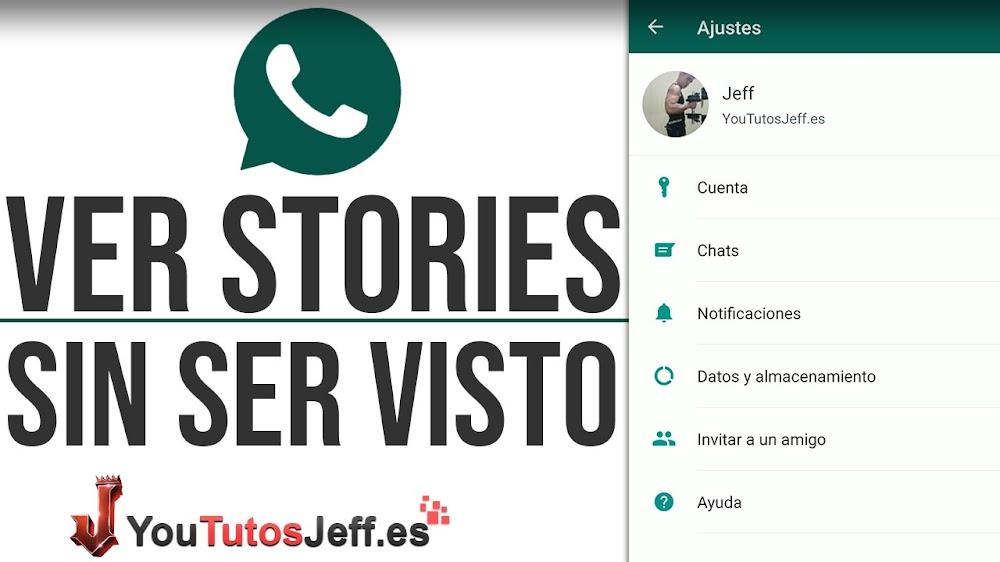 Ver Estados de Whatsapp SIN SER VISTO
