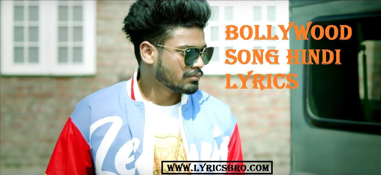 bollywood-song-lyrics,sumit-goswami,Desi-Records,Hindi-Lyrics