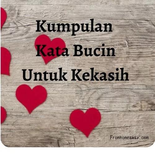 Kata Bucin Untuk Kekasih