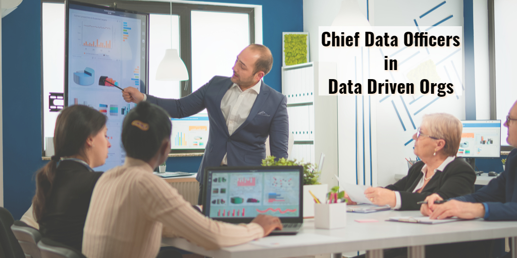 Chief Data Officers in Data-Driven Organizations by Isaac Sacolick