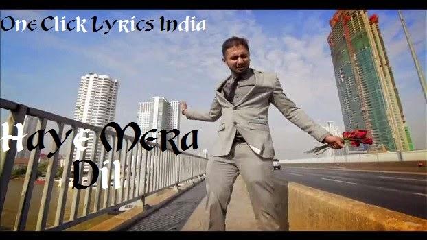 Haye Mera Dil Song Lyrics