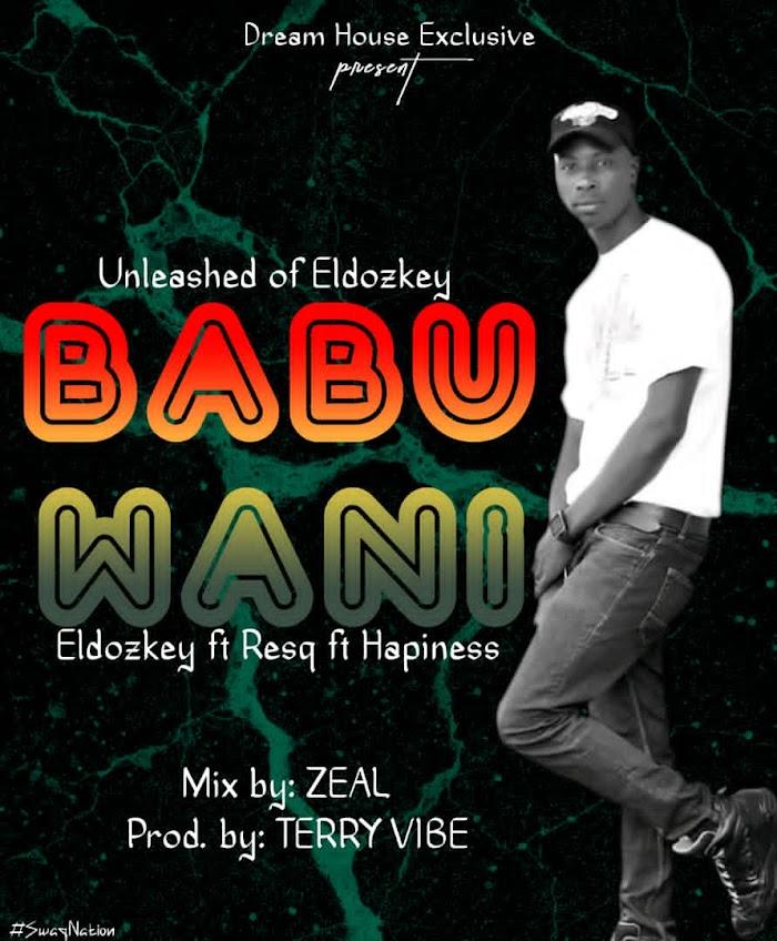 [Music] Eldozkey – Babu Wani