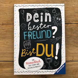 """""""Dein bester Freund bist DU!"""" - Ein Mitmachbuch für starke und glückliche Kinder"""