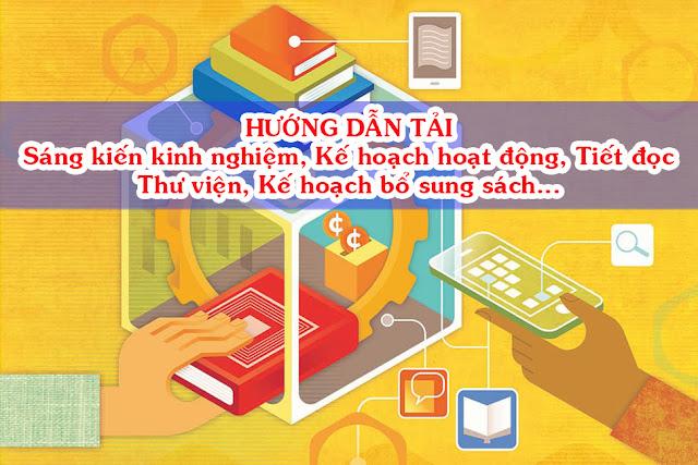 Sáng kiến kinh nghiệm, Tiết đọc thư viện, kế hoạch năm học, kế hoạch bổ sung sách thư viện trường học