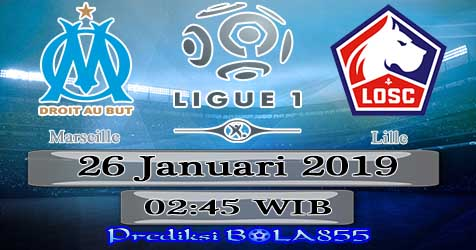 Prediksi Bola855 Marseille vs Lille 26 Januari 2019