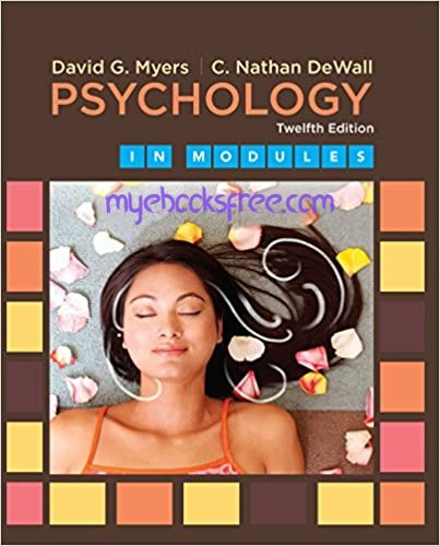 Psychology 12e by Myers and DeWall