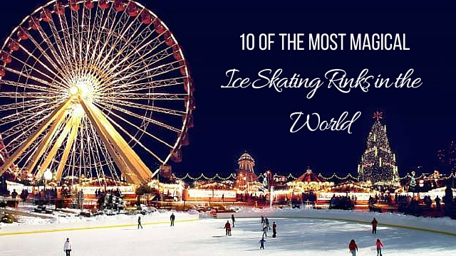10 of the Most Magical Ice Skating Rinks in the World