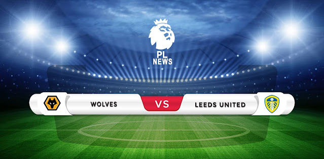 Wolves vs Leeds United Prediction & Match Preview
