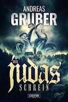 Cover: Gruber, Andreas: Der Judas-Schrein