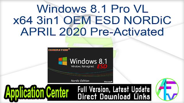 Windows 8.1 Pro VL x64 3in1 OEM ESD NORDiC APRIL 2020 Pre-Activated