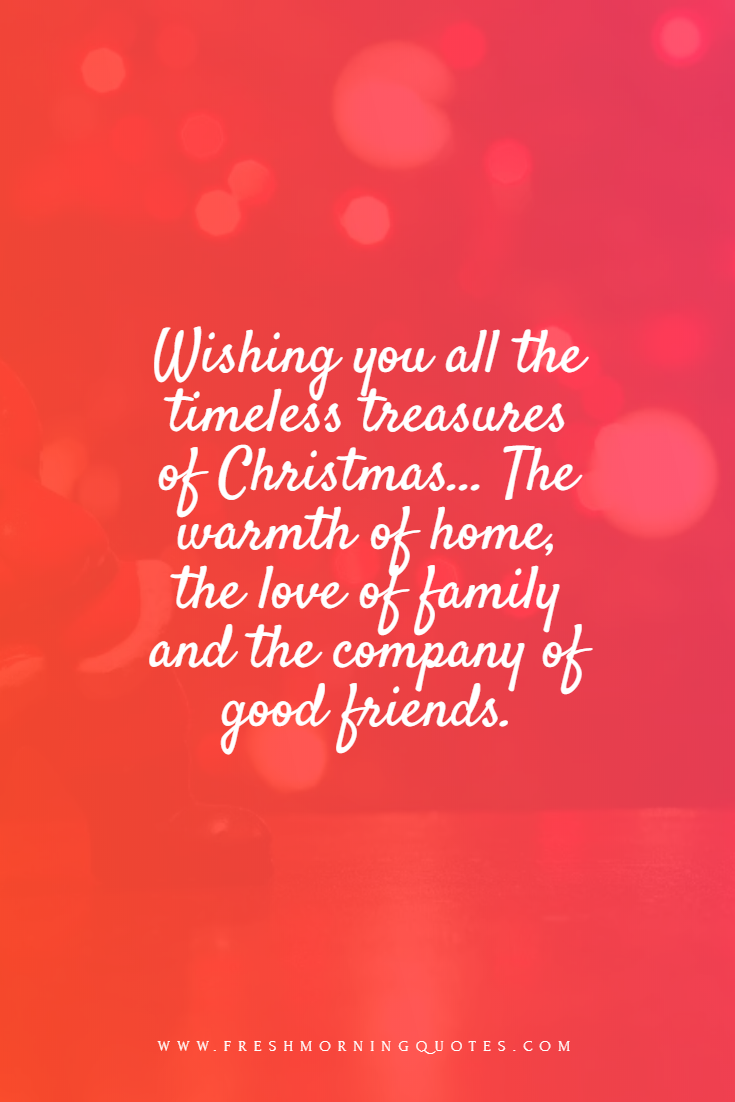 wishing you all the timeless treasures of merry christmas