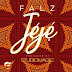 Lyrics: Falz - Jeje