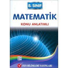Fen Bilimleri 8.Sınıf Matematik Konu Anlatımlı (2015)
