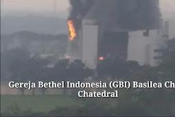 Kebakaran Gereja Basilea Christ Chatedral