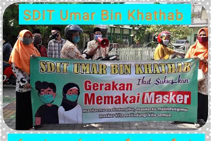 Sukseskan Gerakan Memakai Masker, SDIT Umar Bin Khathab Gencarkan Sosialisasi