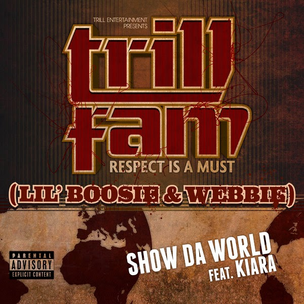 Lil Boosie & Webbie - Show Da World (feat. Kiara) - Single Cover