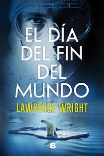 El día del fin del mundo | Lawrence Wright | Ediciones B