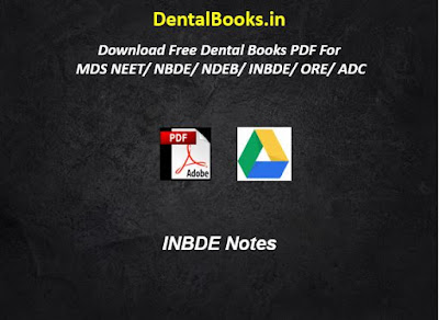 INBDE Notes, Books For INBDE, Study Material For INBDE