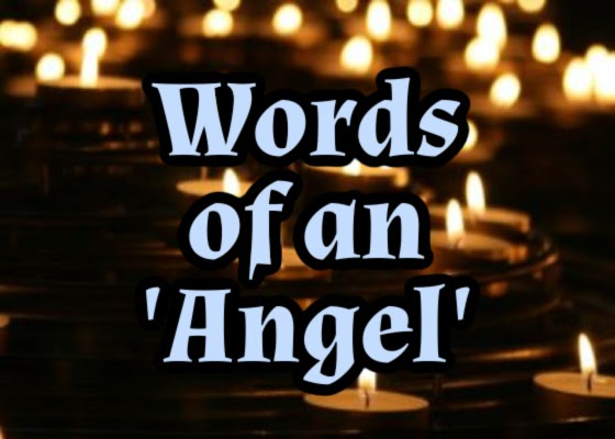 Words of an 'Angel'