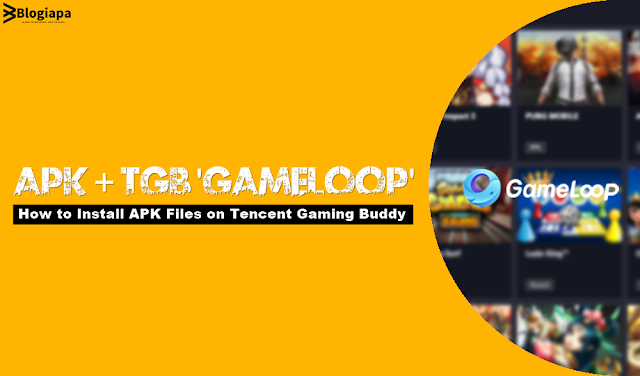 how to install any apk on tencent gaming buddy gameloop