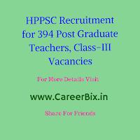 HPPSC Recruitment for 394 Post Graduate Teachers, Class-III Vacancies