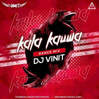 KALA KAUWA - DANCE MIX - DJ VINIT