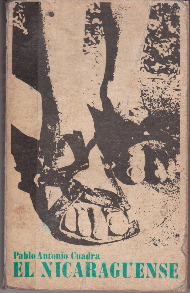 Mis libros con notas.: El nicaragüense. Ensayo de Pablo Antonio Cuadra.