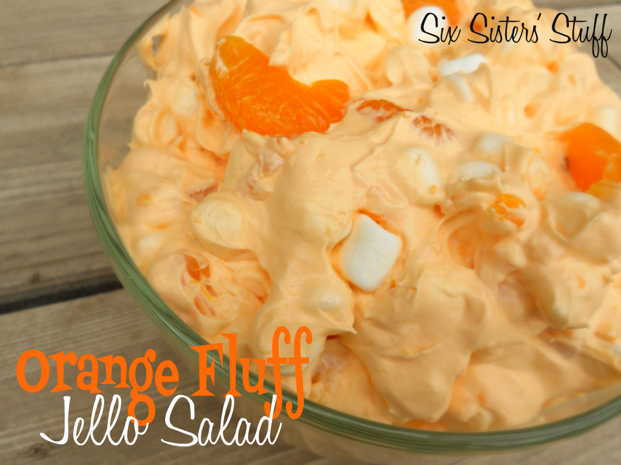 Mandarin Orange Jello Cake Recipe: Orange Fluff Jello Salad Recipe / Six Sisters' Stuff