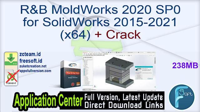 R&B MoldWorks 2020 SP0 for SolidWorks 2015-2021 (x64) + Crack