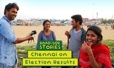 Chennai On Election Results – Road Side Stories