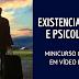 Minicurso - Existencialismo e Psicologia (online: vídeos + apostila)