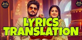 Agg Att Koka Kehar Lyrics Translation/Meaning in Hindi (हिंदी) – Gurnam Bhullar x Baani Sandhu