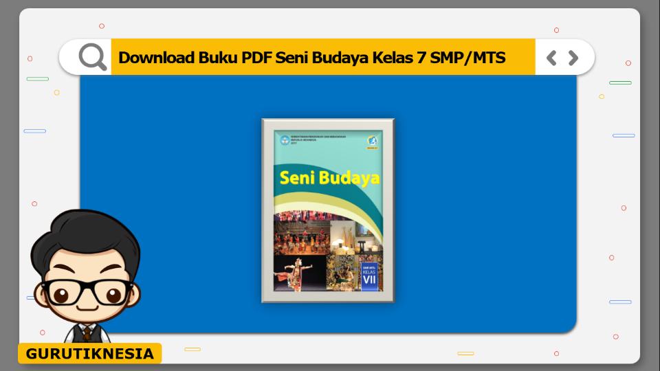 download  buku pdf seni budaya kelas 7 smp/mts