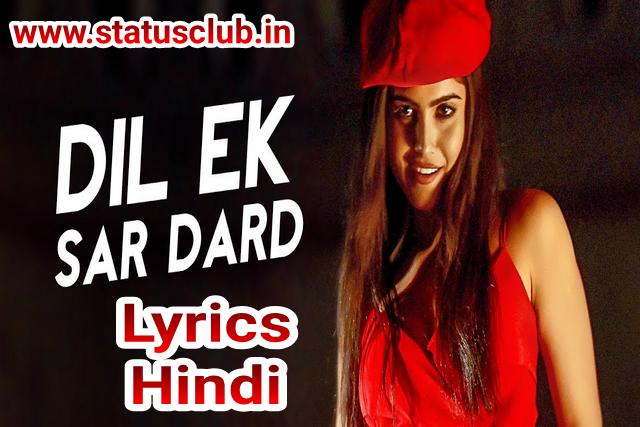 Dil Ek Sar Dard Lyrics in Hindi. | Parth Suri & Naina Ganguly.