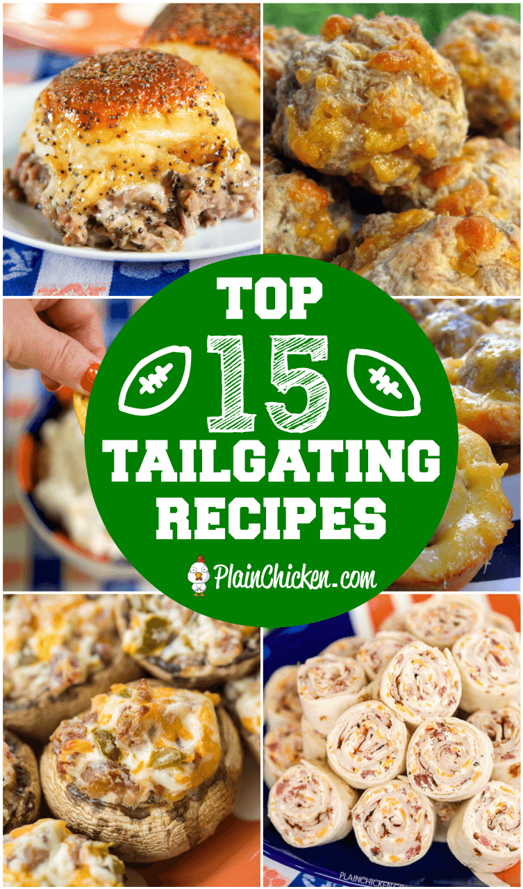 Top 15 Tailgating Recipes - the best recipes to take to your tailgate! Dips, finger foods, appetizers. Your tailgate is guaranteed to score a touchdown if you serve these easy recipes! #tailgating